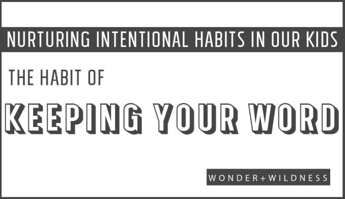 HABIT-KEEPING-WORD