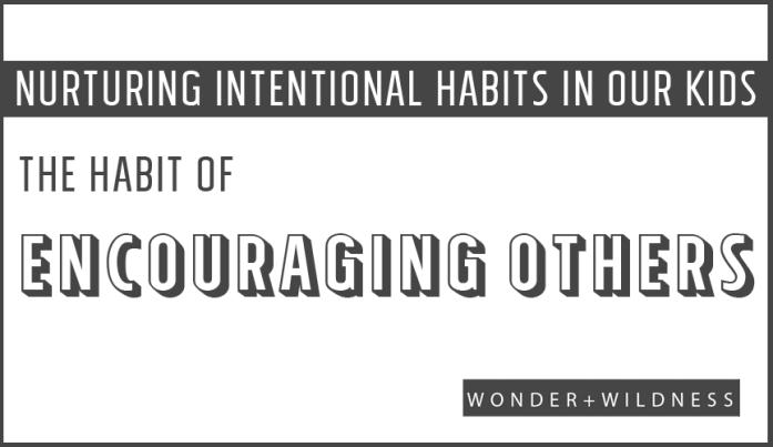 HABIT-OF-encouraging