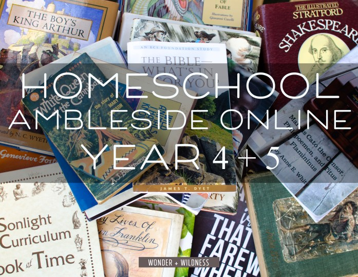 Homeschooling plan for grade 4 and 5 using ambleside online - a charlotte mason approach educatio
