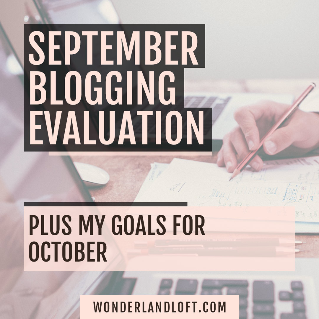 September blog evaluation October goals