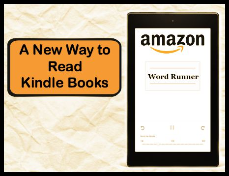 Word Runner – A New Way to Read Kindle Books