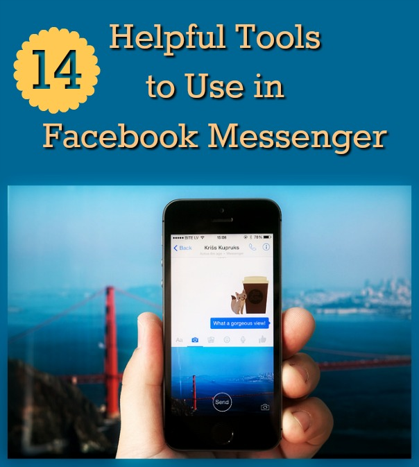 14 Helpful Tools to Use in Facebook Messenger