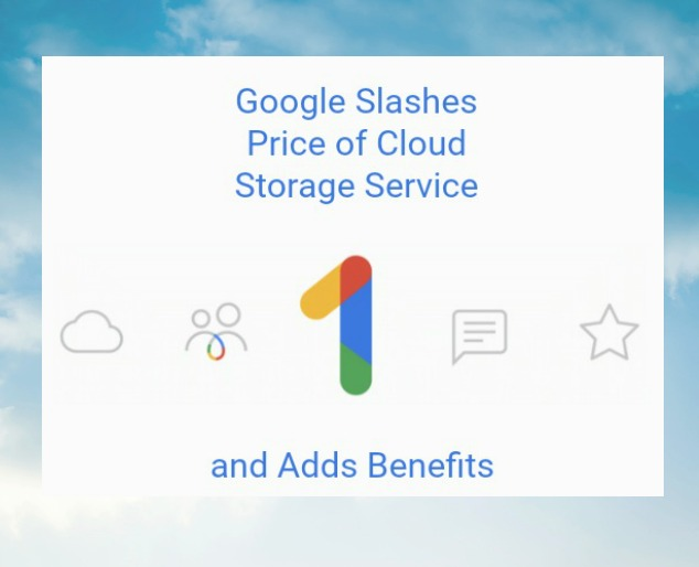 Google Slashes Price of Cloud Storage Service and Adds Benefits
