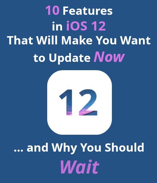 iOS 12 Features iPhone