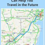 How Google Maps Can Help You Travel in the Future