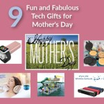 9 Fun and Fabulous Tech Gifts for Mother's Day
