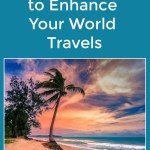 8 Tech Tools to Enhance Your World Travels