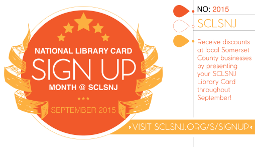 National Library Card Sign Up Month @ SCLSNJ [2015]