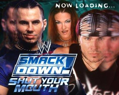 WWE Smack Down: Shut Your Mouth