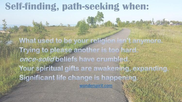 Self-finding, path-seeking when