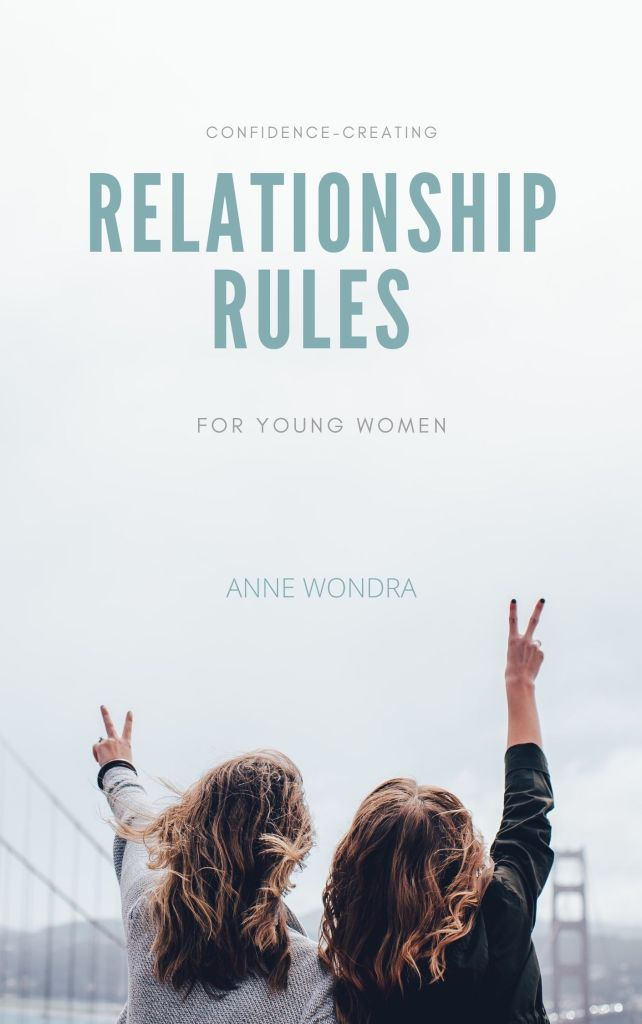 relationship confidence for young women, Relationship rules of a happy woman by Anne Wondra,