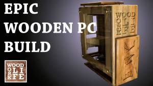 vega, amd, ryzen, pc mods, woodworking wooden pc,