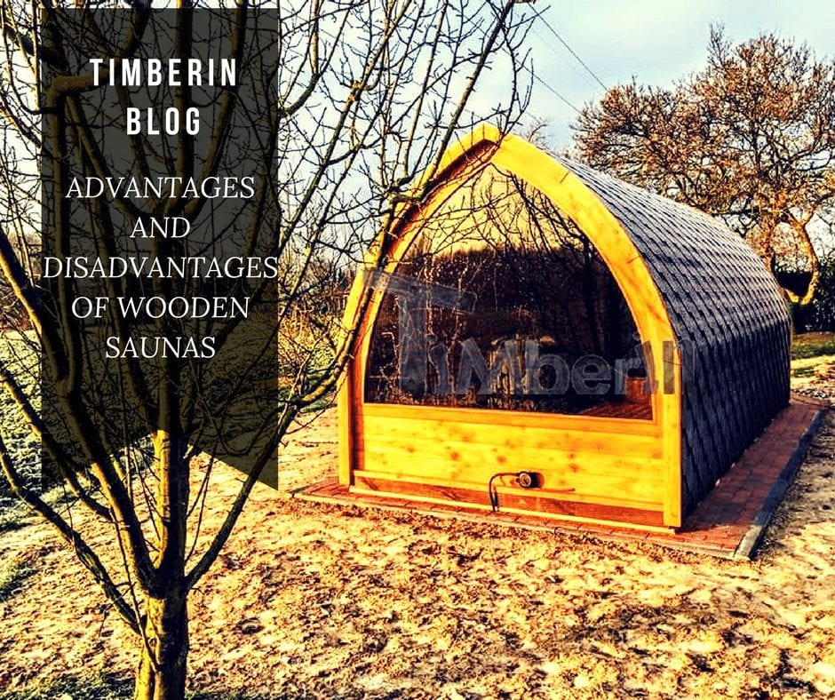 ADVANTAGES AND DISADVANTAGES OF WOODEN SAUNAS