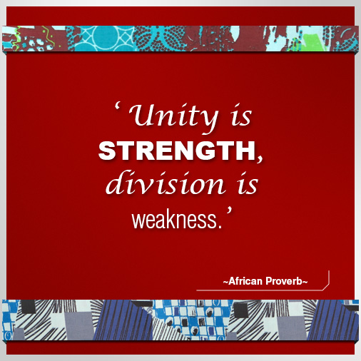 ~African-Proverb~unity