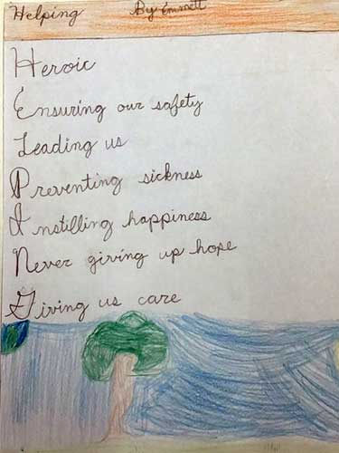 A drawing of a blue sky and a WMS tree by Emmett with this poem: Helping Heroic Ensuring our safety Leading us Preventing sickness Instilliing happiness Never giving up hope Giving us care