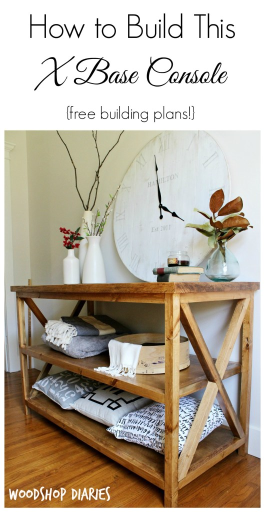 How to Build a DIY X Base Console Table--free building plans!! Minwax Early American stain makes this inexpensive console table look like a million bucks! Perfect for living room, bedroom, or dining room for displays and storage!