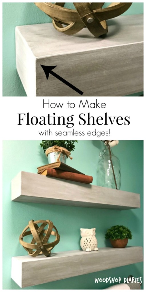 How to make seamless DIY floating shelves! Great floating shelves for a bathroom and easy to build with this tutorial!