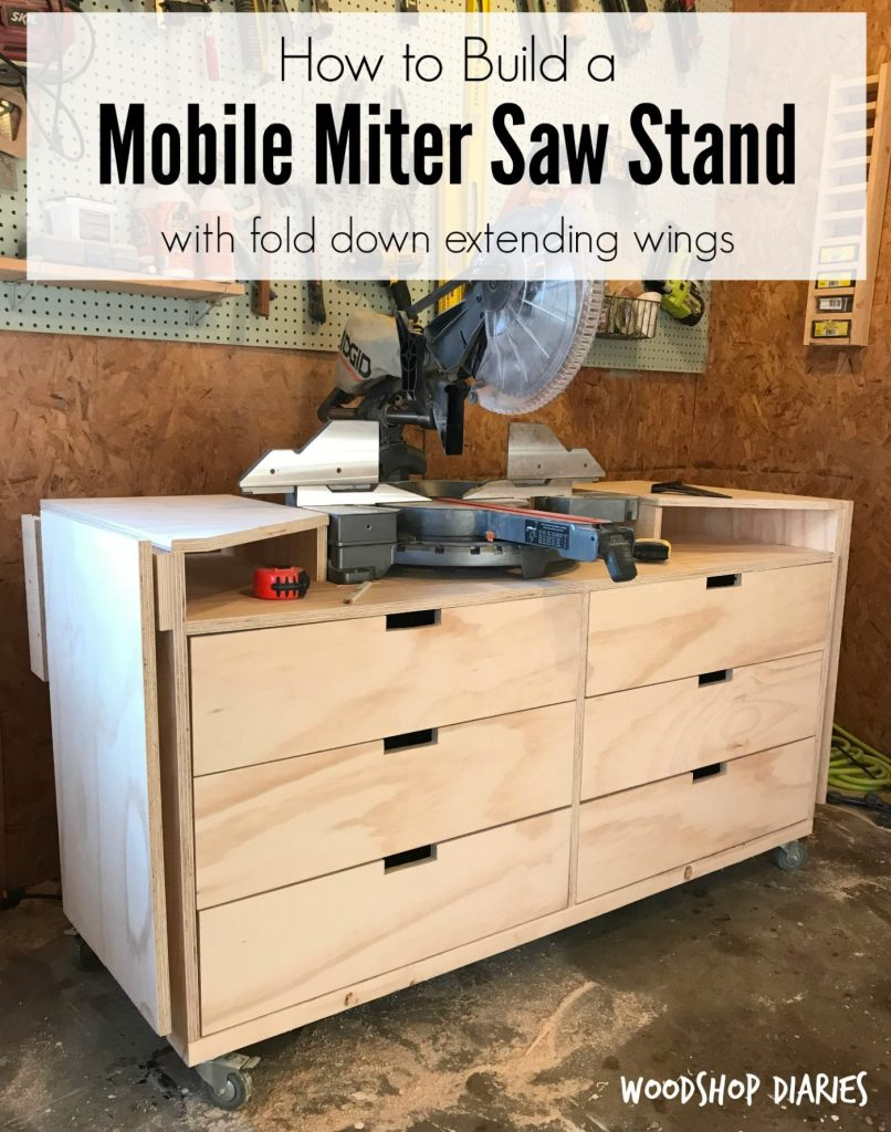 How to Build Your Own DIY Mobile Miter Saw Stand With Fold Down Extension Wings and Plenty of Storage