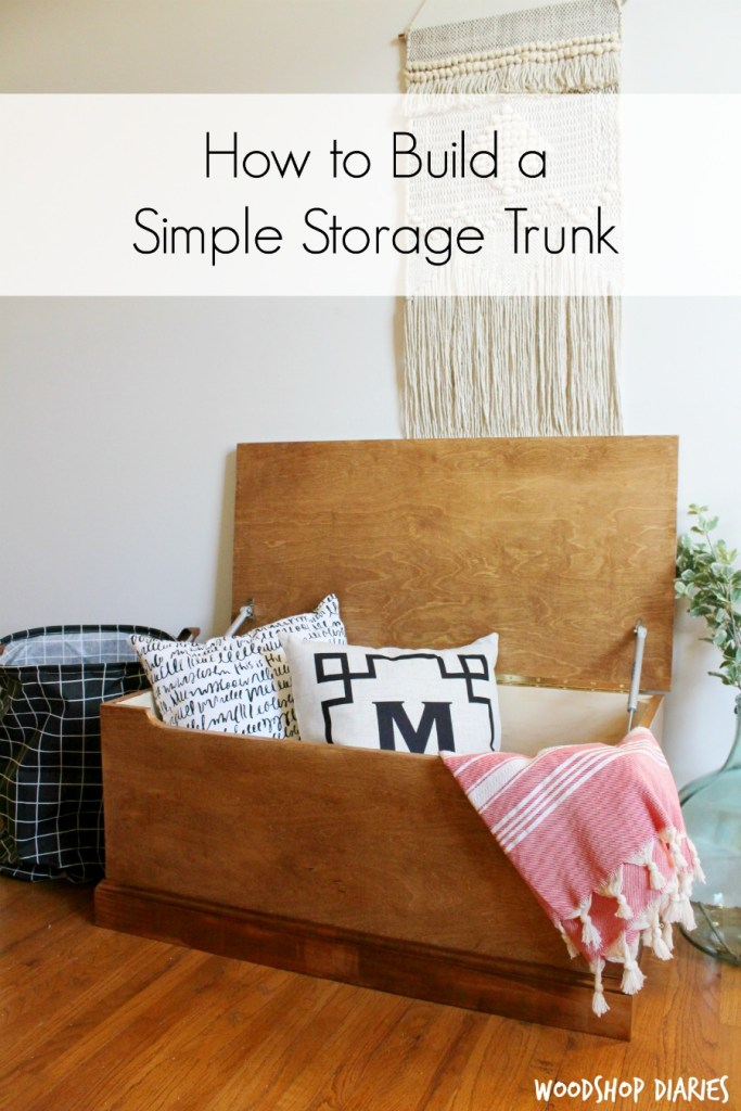 Free Building plans for this simple DIY storage trunk made from a single sheet of plywood with soft close hardware--simple modern design fits in with any style!