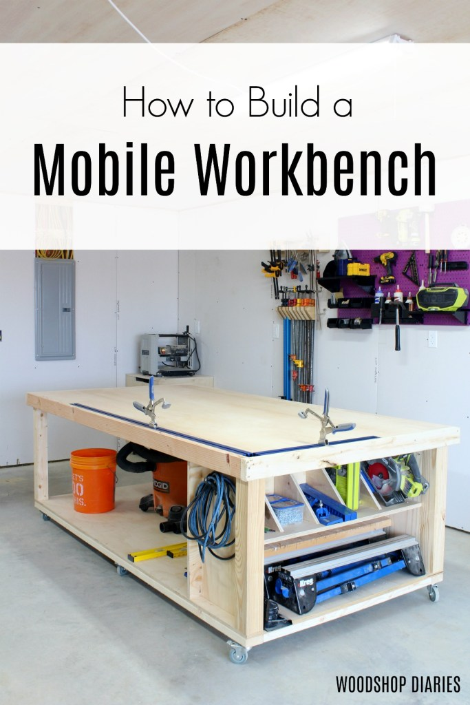 How to Build Your Own DIY Mobile Workbench With Storage Shelves and Cubbies--Free Plans and Video Tutorial