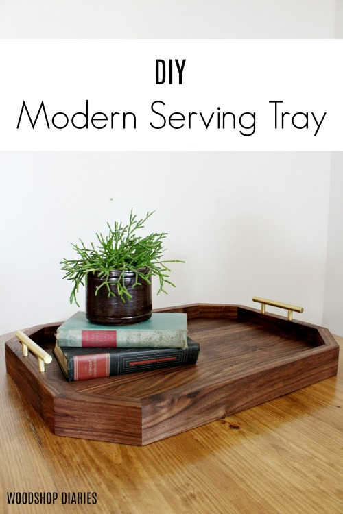 How to make a DIY Modern Serving Tray with Handles {How to video and tutorial}--Walnut and Brass serving tray plans