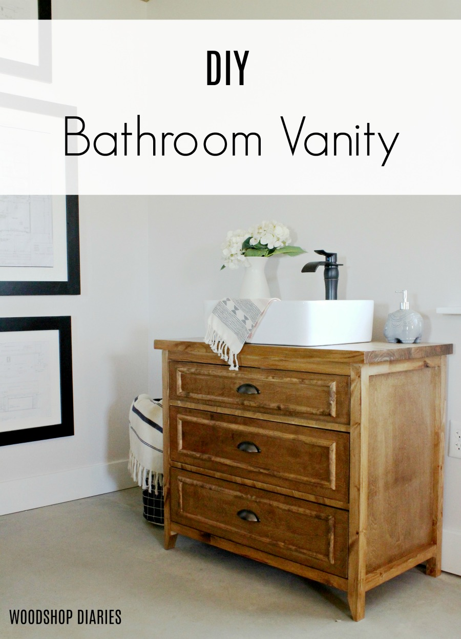 How to build a DIY single bowl three drawer vanity--DIY Vanity with Drawers--Free plans and video tutorial