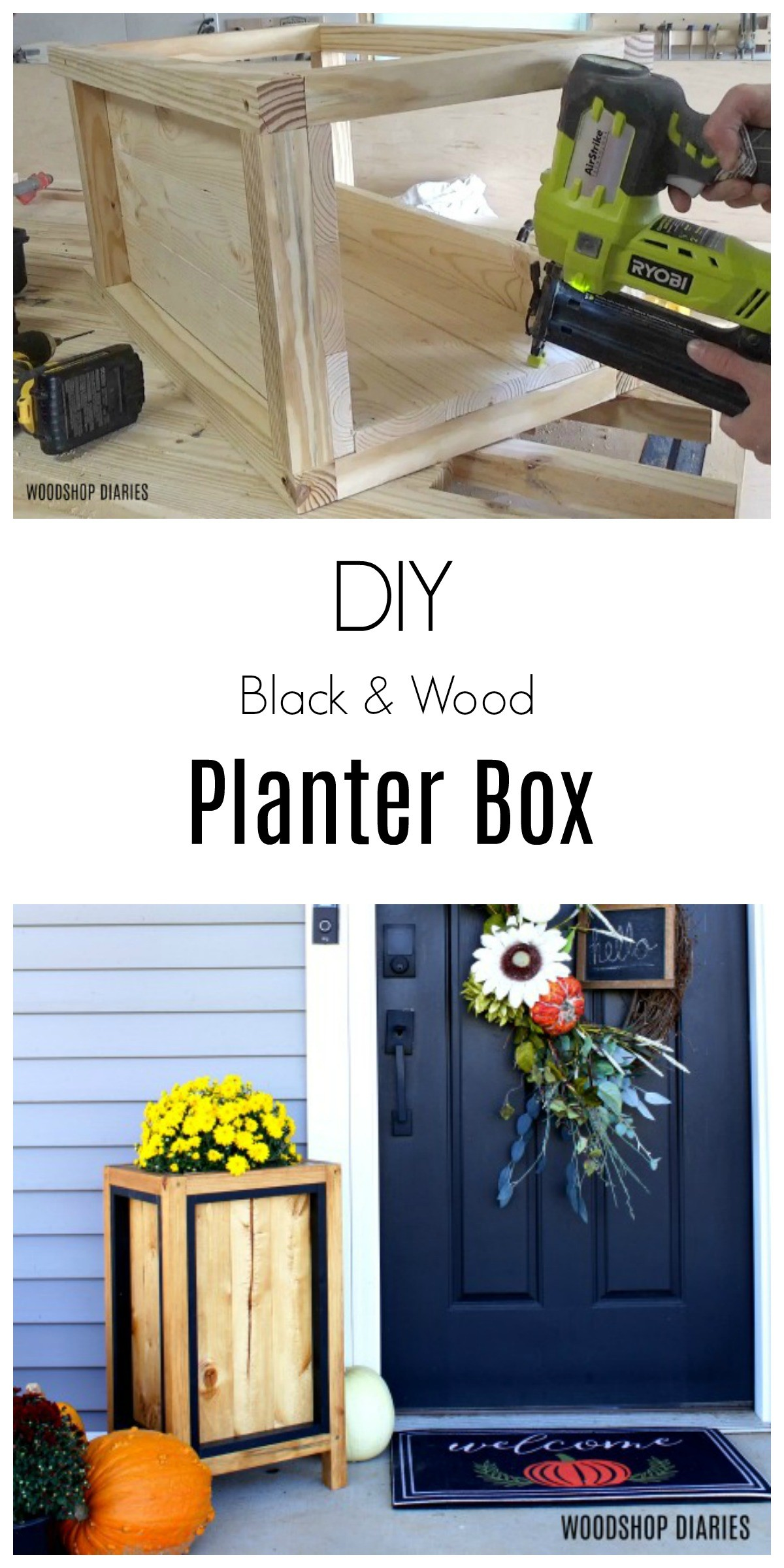 How to make a DIY planter box with black trim with a few tools and a few boards