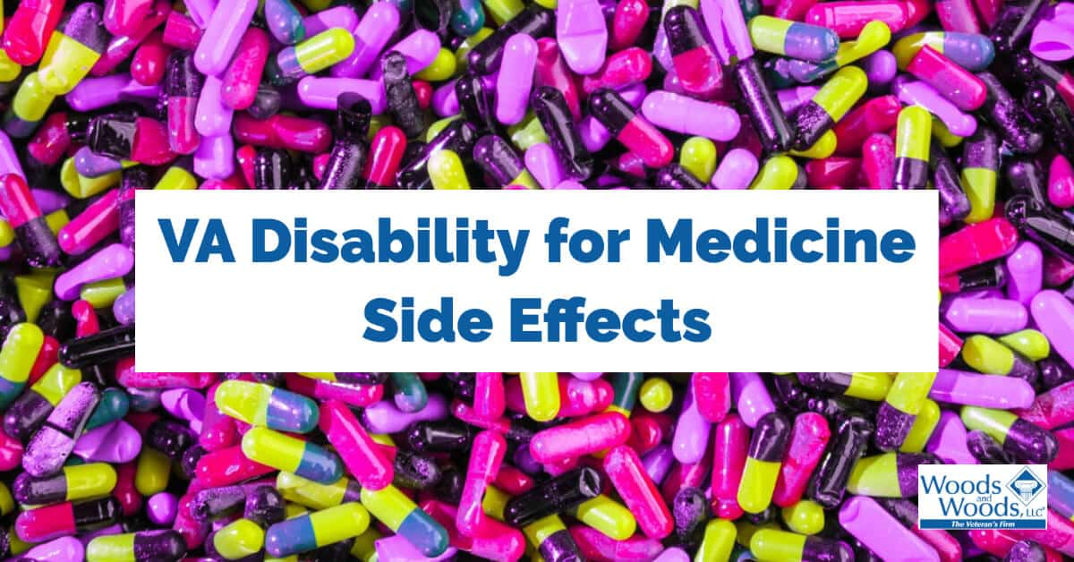 VA Disability for Medicine Side Effects | VA Disability ...