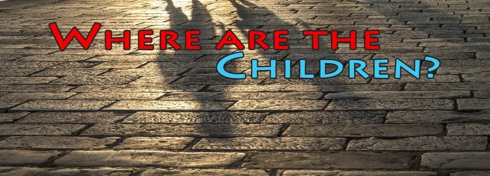Where_are_the-Children1920x692