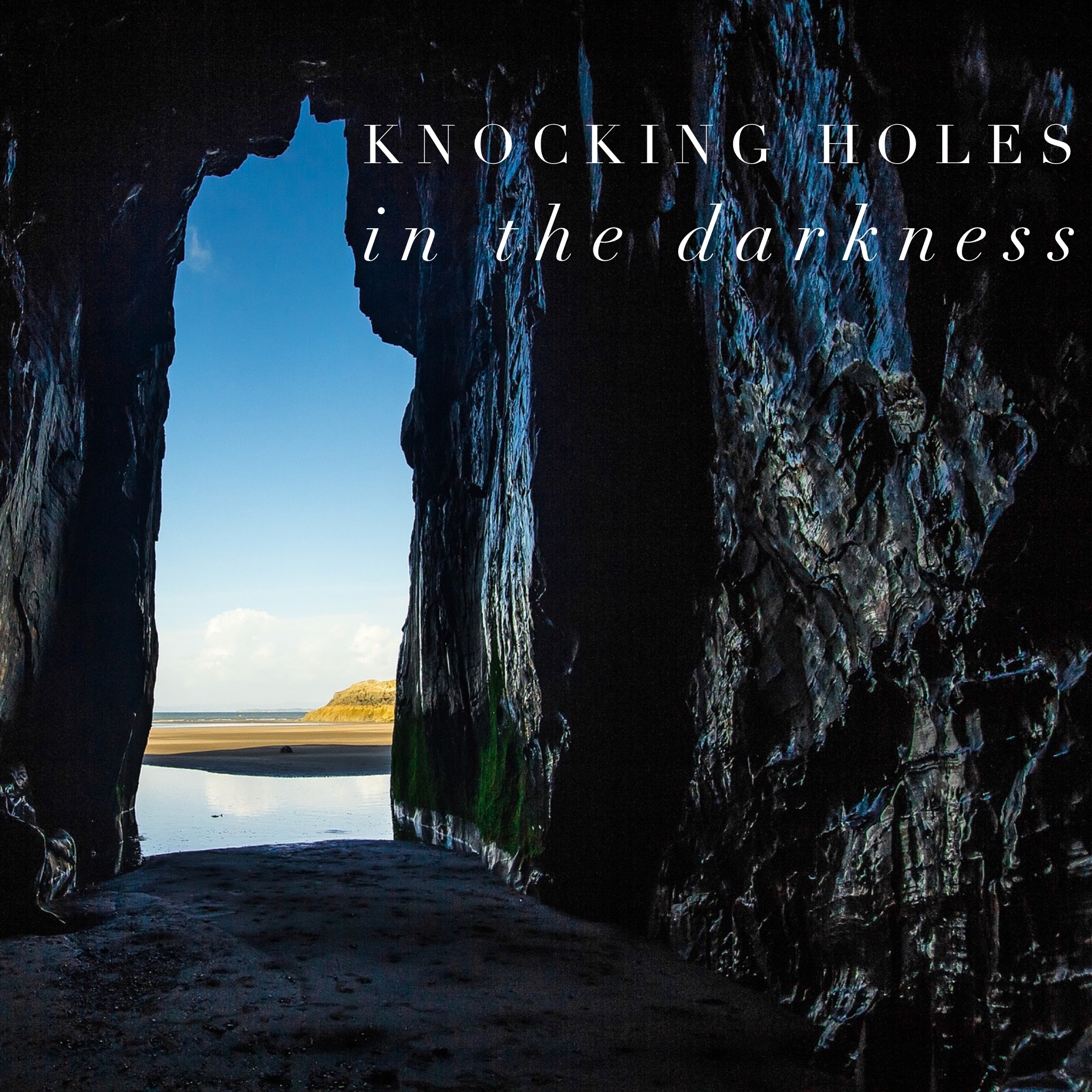 Knocking Holes In The Darkness