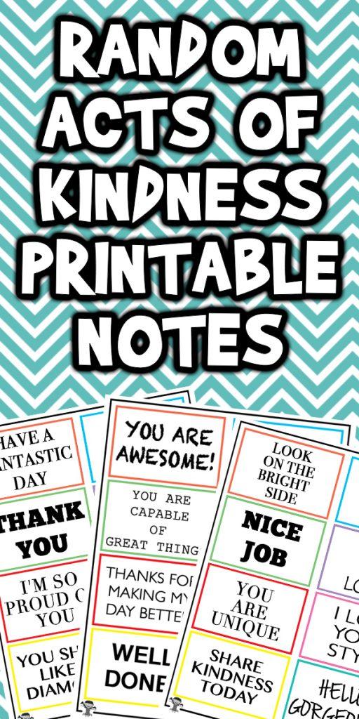 Random Act Of Kindness Printable Notes Woo Jr Kids