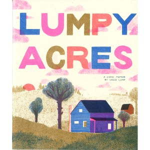 Lumpy Acres by Vance Lump