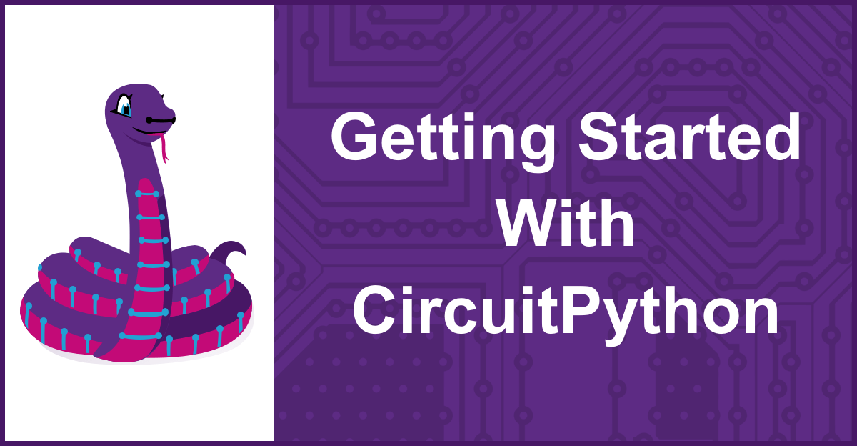 This tutorial will teach you how to get up and running with CircuitPython on a compatible microcontroller board. A basic understanding of electronics