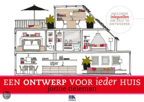 een ontwerp voor ieder huis van Jorine Tieleman