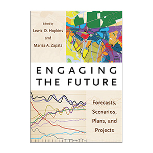 Engaging the Future: Forecasts, Scenarios, Plans, and Projects cover