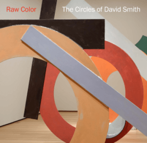 David Smith Raw Color Exhibit Catalog cover