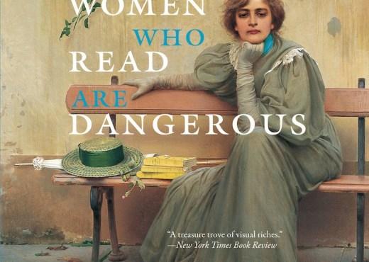Women Who Read Are Dangerous Book