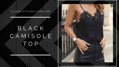 Photo of Classic Styling Guide For Black Camisole Top