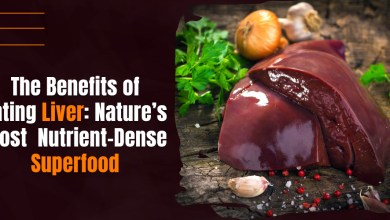 Photo of Benefits Of Eating Liver: Nature's Most Nutrient-Dense Super food