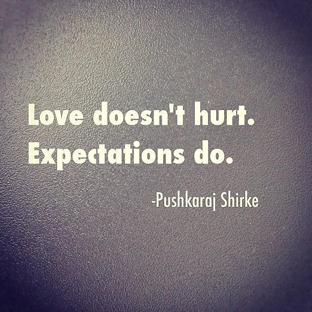 Quotes Expectations Hurts