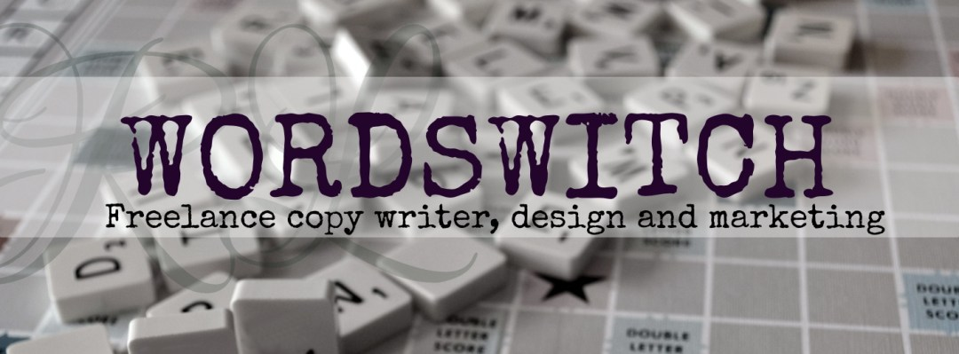 WORDSWITCH.co.uk - Freelance copywriting, design and marketing