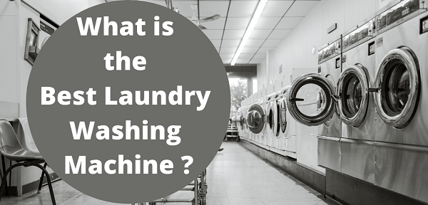 what is the best laundry washing machine