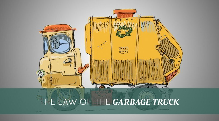 law of the garbage truck