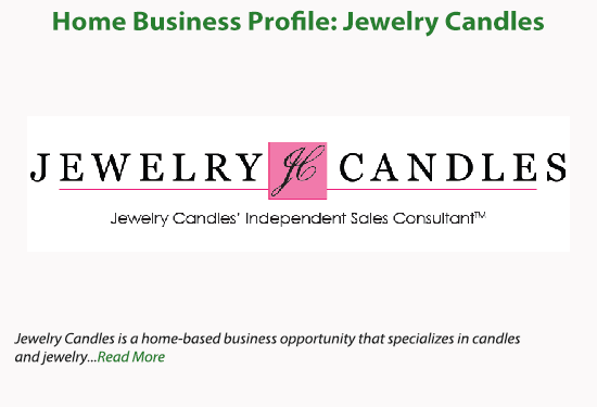 Work at Home FAQ™Home Business Profile: Jewelry Candles