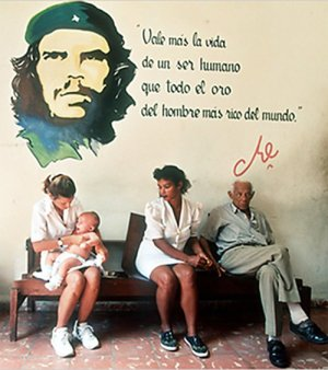 'A human life is worth more than all the gold of the richest man on earth.' Che Guevara's comment fits Cuba's socialist medical system.
