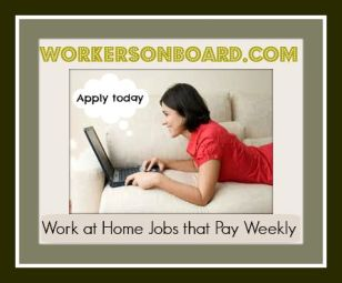 Work at home Jobs that Pay Weekly