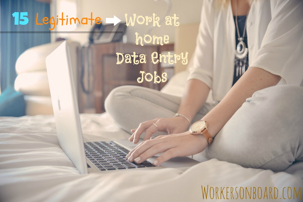 15 Legitimate Data Entry Work at Home Jobs - Workersonboard