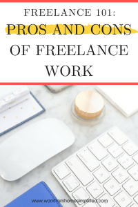 Freelance Work Pros and Cons
