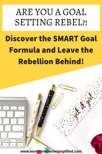 Discover the SMART Goal Formula and Leave the Rebellion Behind