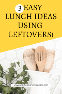 Easy Leftovers Lunch Idead